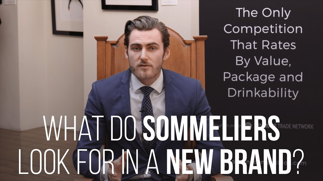 Photo for: What do Sommeliers Look for in a New Brand?