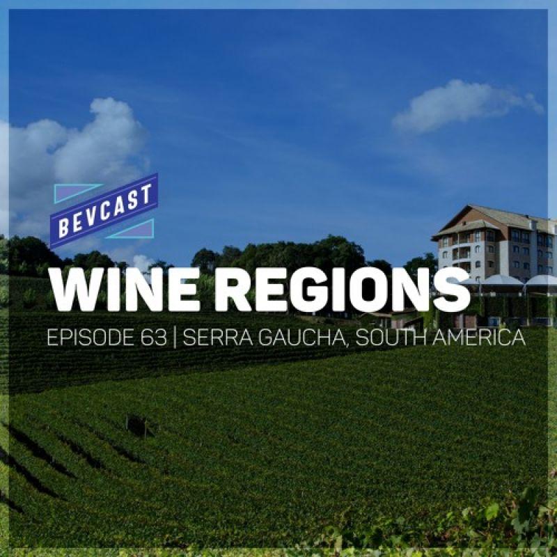 Photo for: Serra Gaucha,South America - Wine Regions Episode #63